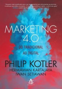 Livro Marketing 4.0: do Tradicional ao Digital, escrito por Philip Kotler fala sobre a transformação do Marketing na era do valor e da experiência.
