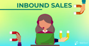 Find out what it is and how Inbound Sales can optimize your business sales!